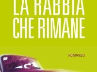 """Il 10 gennaio a Poggio Mirteto presentazione libro """"La rabbia che rimane"""""""