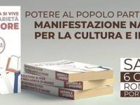 Potere al Popolo! Partecipiamo alla manifestazione unitaria della cultura del 6.10.2018