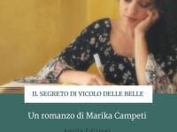 """Fiano Romano. """"Il segreto di Vicolo delle Belle"""" Marika Campeti"""