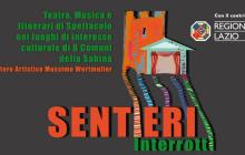 Riprende il percorso di SENTIERI INTERROTTI: Teatro e Musica  in 8 comuni della Sabina