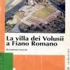 """""""La villa dei Volusii a Fiano Romano"""" di Gianfranco Gazzetti"""