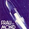 """15 ottobre 1929, presentato """"Una donna sulla luna"""""""