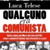 Telese, Mario, Berlinguer e Ferilli