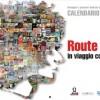 """Calendario di Marco Simoncelli """"Route 58 In viaggio con Sic"""""""