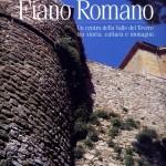 """""""Fiano Romano. Un centro della valle del Tevere tra storia, cultura e immagini"""" di Marco Falciano"""